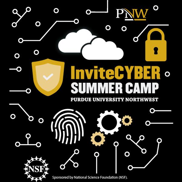 invite cyber summer camp at purdue university northwest