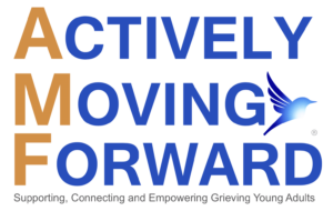 Logo: Actively Moving Forward: Supporting, Connecting and Empowering Grieving Young Adults