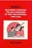 Building Genuine Trade Unionism in the Philippines, 1980-1994