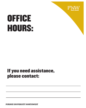 Signage: Office Hours. If you need assistance, please contact: