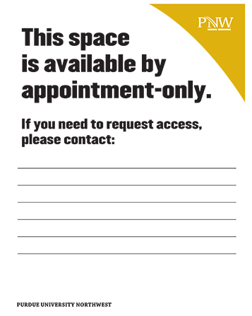 Signage: This space is available by appointment only. If you need to request access, please contact: