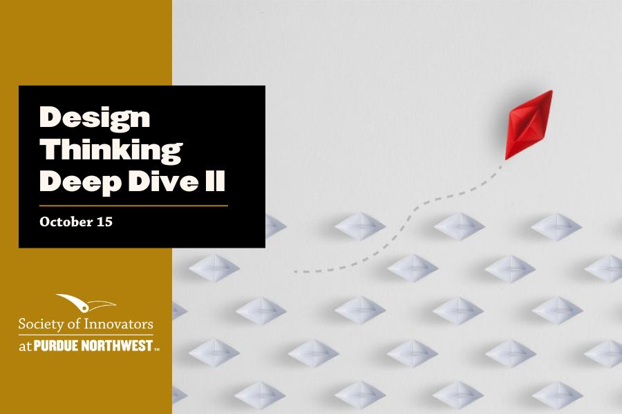 Design Thinking Deep Dive Part II